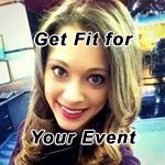 Get fit for your event